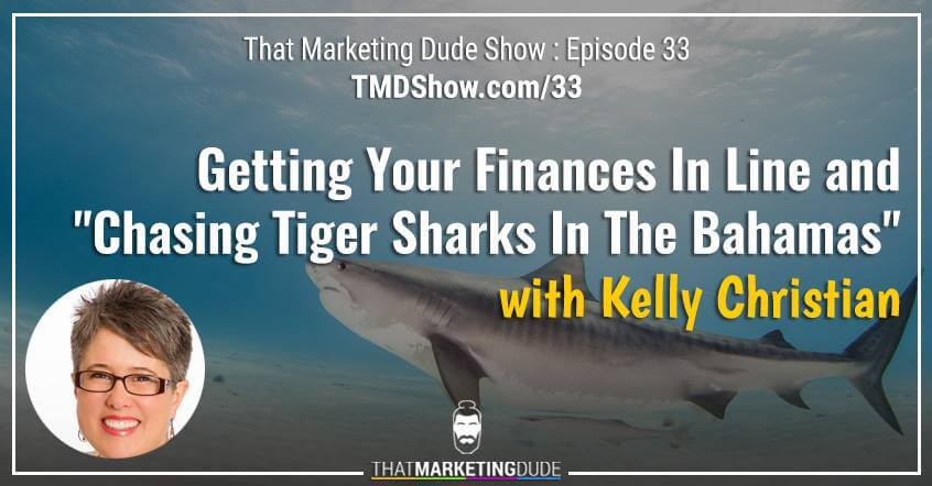Getting your Finances in Line and Chasing Sharks in the Bahamas